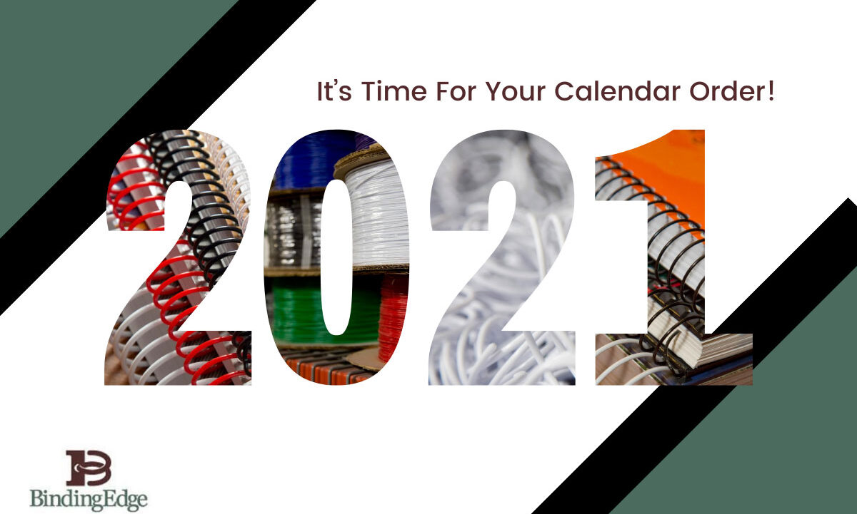 It's Time to Place Your 2021 Calendar Order!